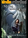 Il Ritorno di Rebecca (Moon Witch Vol. 5)
