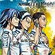 TVアニメ『弱虫ペダル』第2クールエンディングテーマ「I'm Ready」