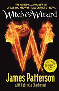 Witch & Wizard: The Gift: Amazon.co.uk: James Patterson ...