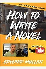 How to Write a Novel Kindle Edition