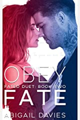 Obey Fate: (Cade & Aria: Easton Family Saga) (Fated Duet Book 2) Kindle Edition