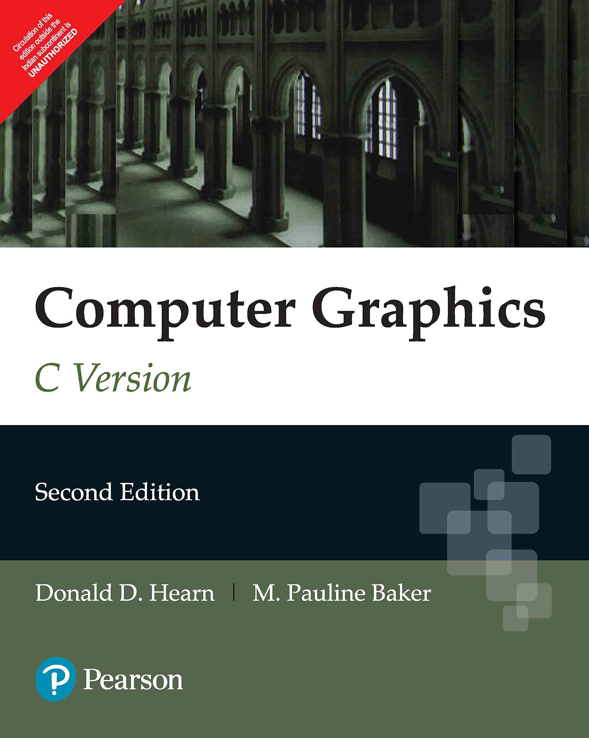 Computer Graphics C Version | Second Edition | By Pearson