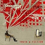Truth & Fiction [Explicit]