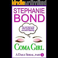 Coma Girl: part 3 (Kindle Single)