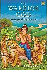 The Warrior God: Ayyappa of Sabarimalai Paperback