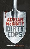 Dirty Cops: Kriminalroman (Sean-Duffy-Serie)