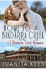 Home to Bindarra Creek (A Bindarra Creek Romance) Kindle Edition