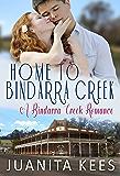 Home to Bindarra Creek (A Bindarra Creek Romance)