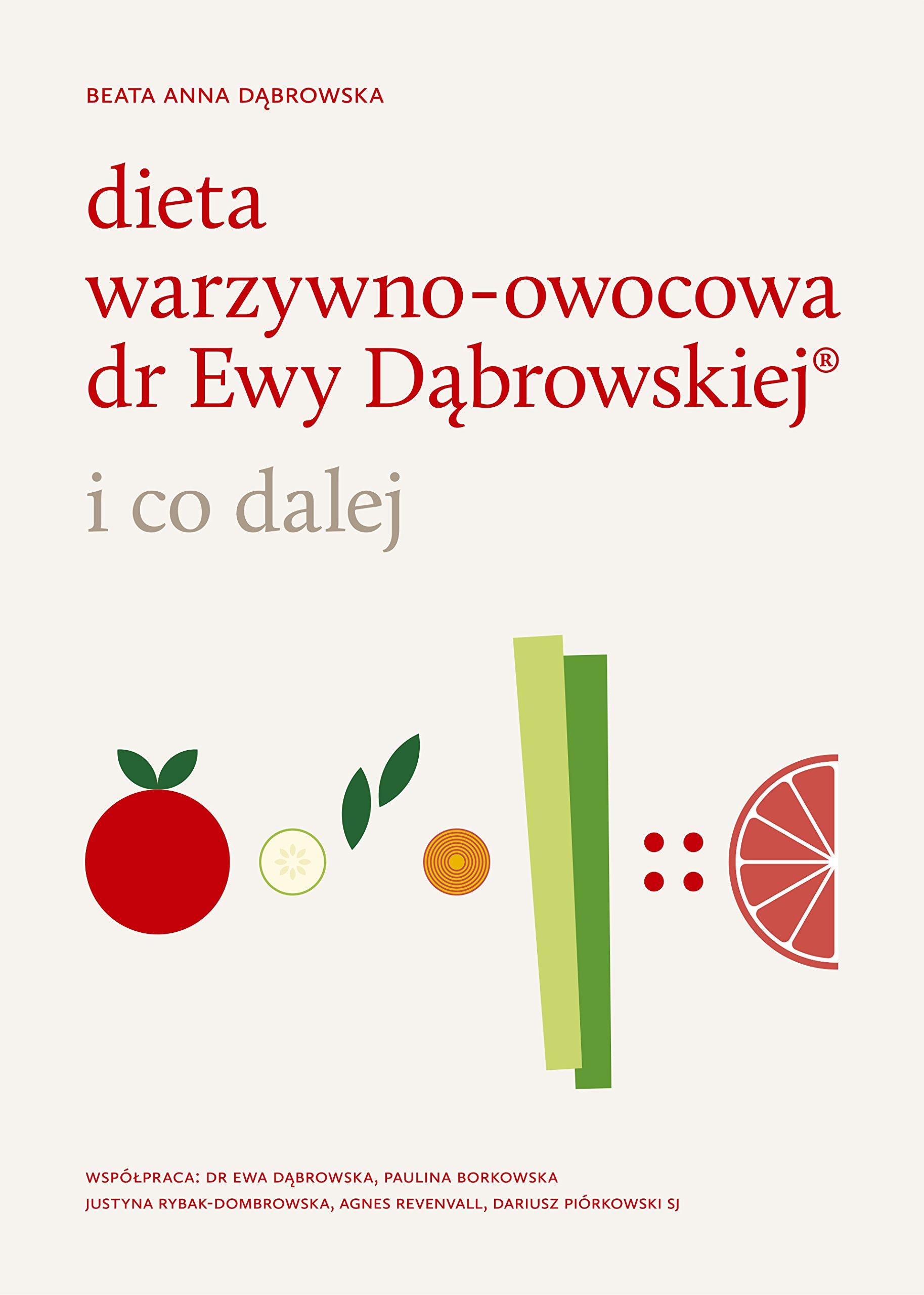 Dieta Warzywno Owocowa Dr Ewy Dabrowskiej I Co Dalej