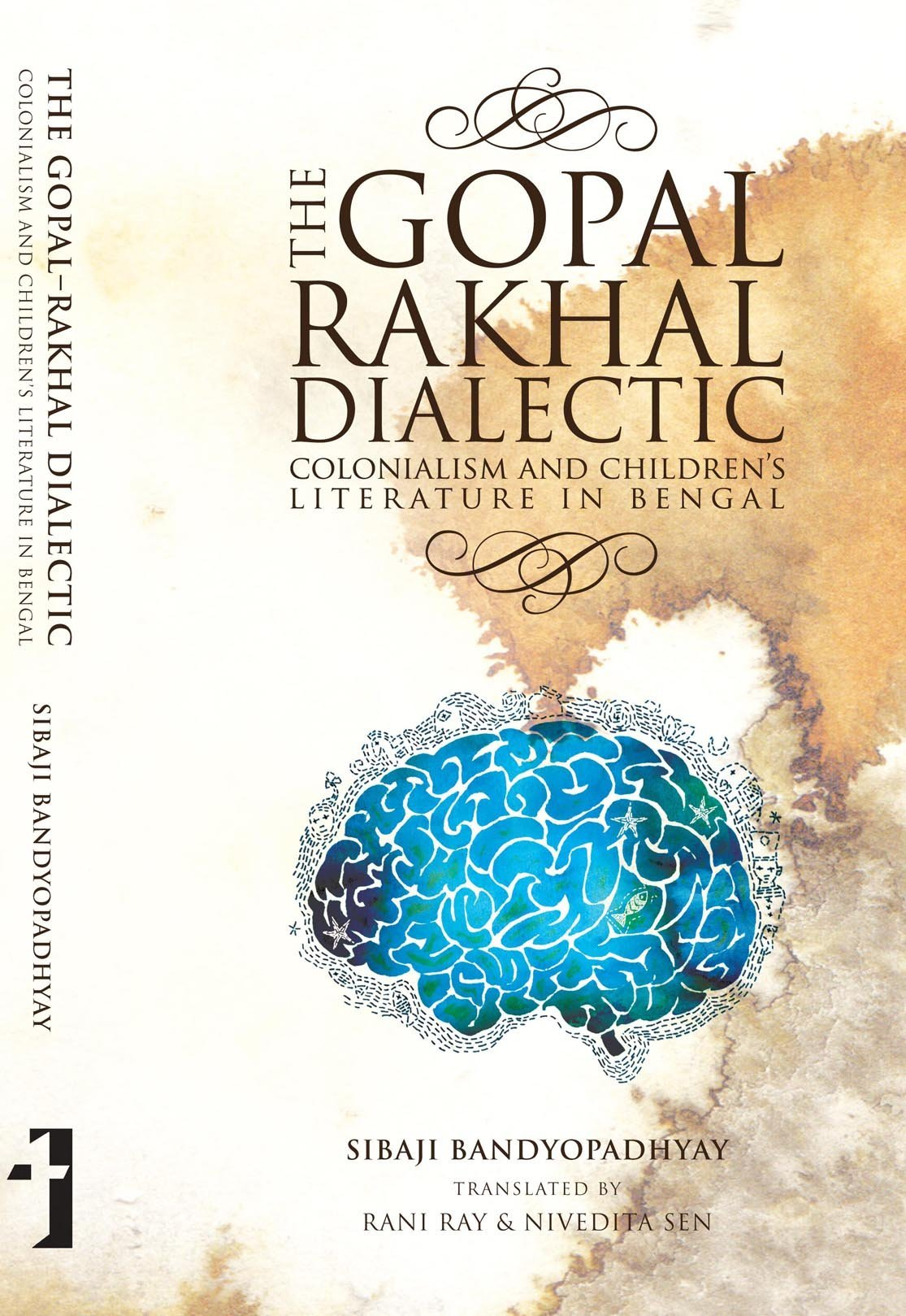The Gopal-Rakhal Dialectic: Colonialism and Children's Literature in Bengal ebook