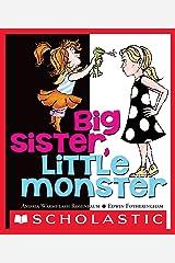 Big Sister, Little Monster Kindle Edition