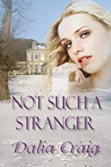Not Such A Stranger Kindle Edition