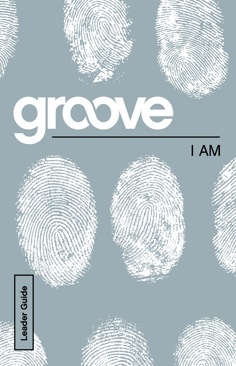 Read Online Groove: I Am Leader Guide ebook