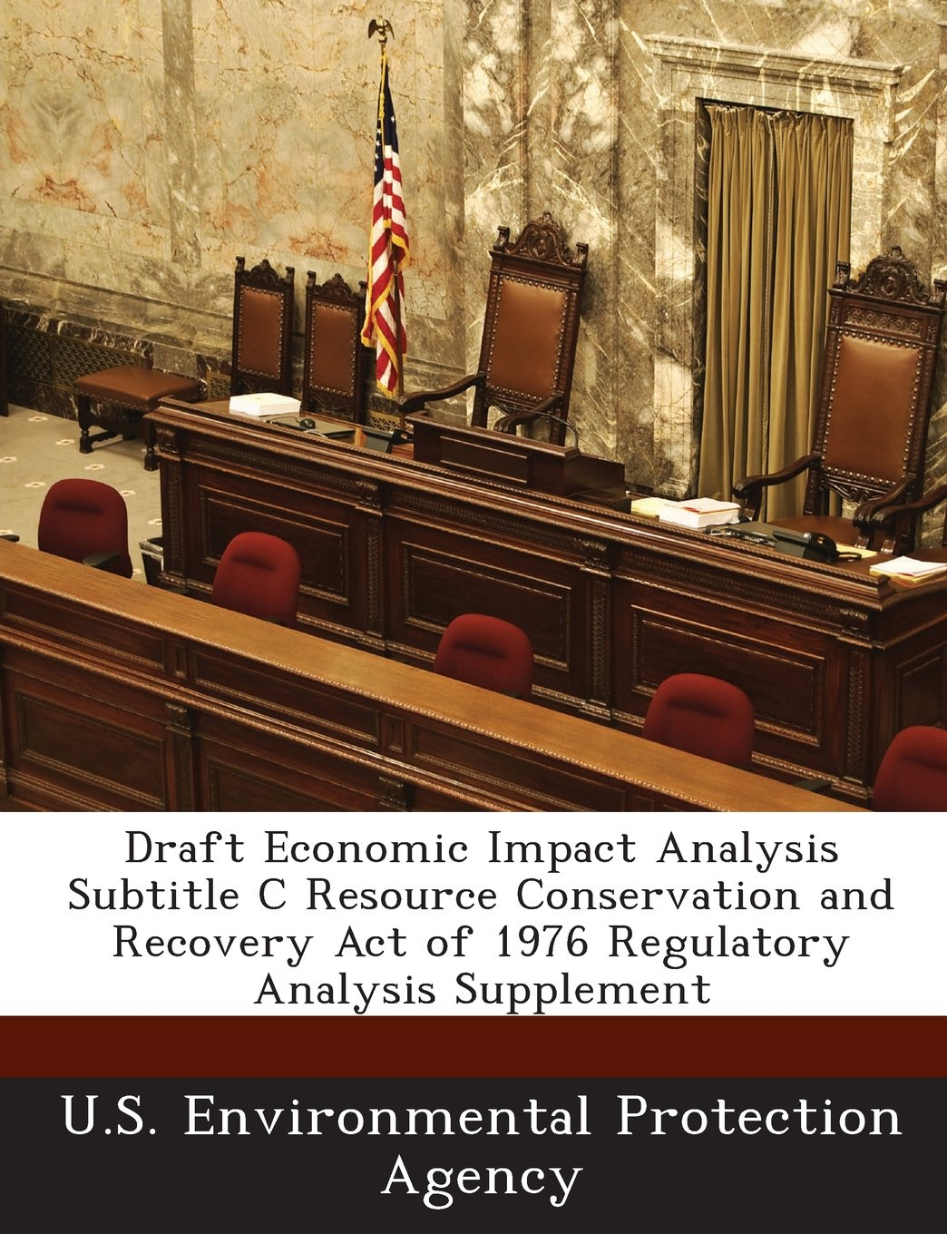 Draft Economic Impact Analysis Subtitle C Resource Conservation and Recovery Act of 1976 Regulatory Analysis Supplement PDF