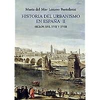 Historia del urbanismo en España II: Siglos
