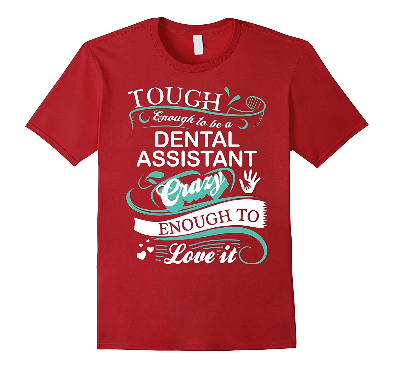 ea5a1119 Great Gift T-Shirt for Dental Assistant Funny Quotes-TD – Teedep