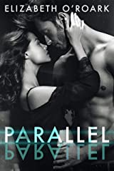Parallel (The Parallel Series Book 1) Kindle Edition