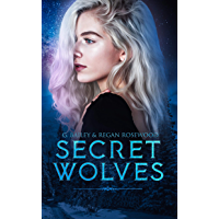 Secret Wolves: The Complete Supernatural Shifter Academy Collection (English Edition)