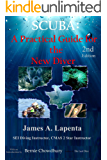SCUBA: A Practical Guide for the New Diver