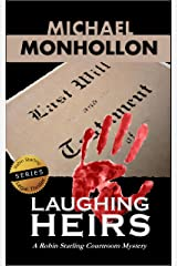 Laughing Heirs (A Robin Starling Courtroom Mystery) Kindle Edition