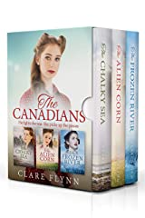 The Canadians: An Epic Trilogy of Love and War Kindle Edition