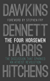 The Four Horsemen: The Discussion that Sparked an Atheist Revolution  Foreword by Stephen Fry (English Edition)