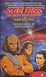 War Drums (Star Trek: The Next Generation Book 23)