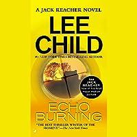 Echo Burning: Jack Reacher, Book 5