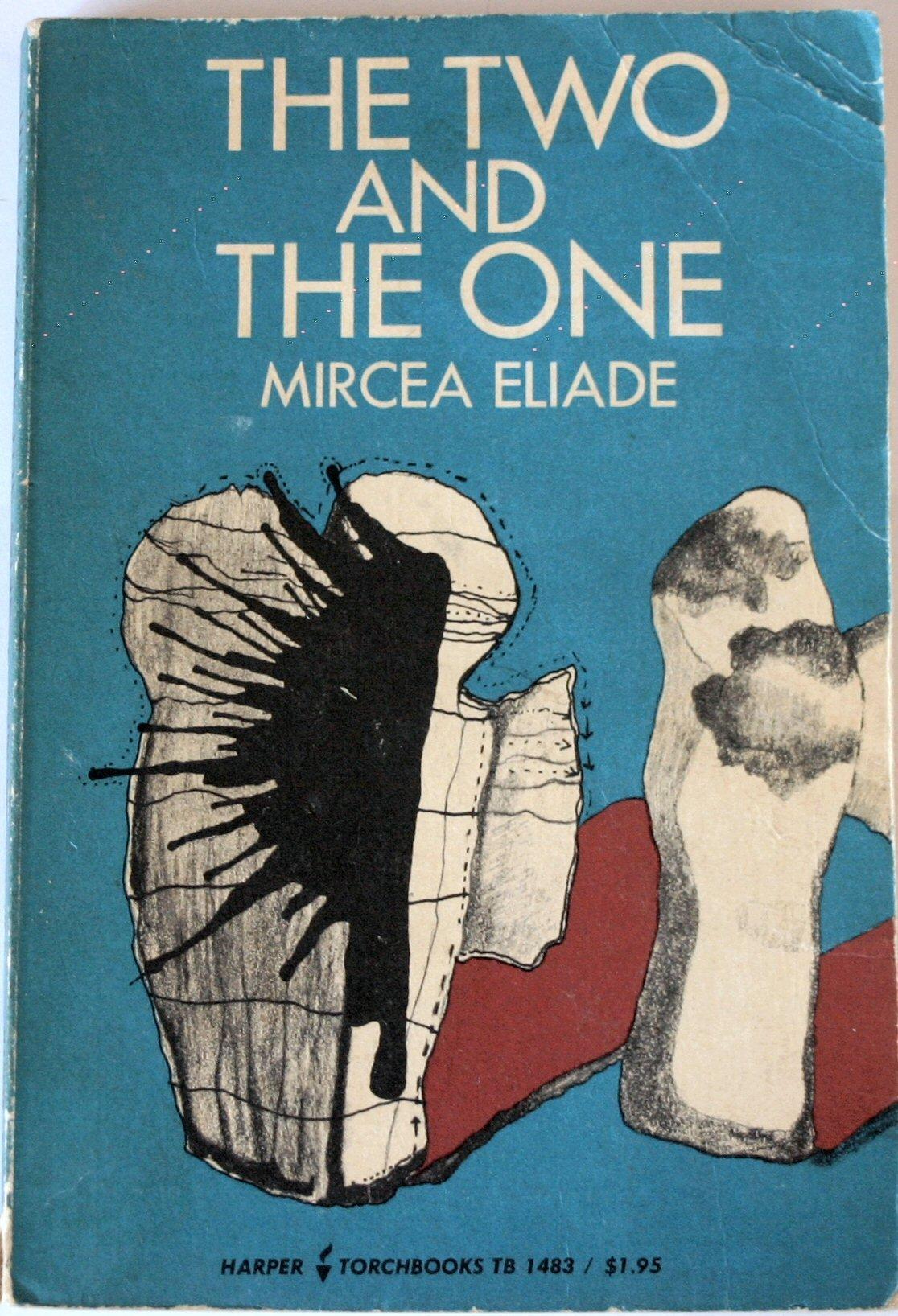The two and the one mircea eliade amazon books buycottarizona