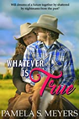 Whatever Is True Kindle Edition
