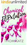 Chemical Flirtation: An Intersex Novel (The Chemical Flirtation Series Book 1)