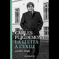 La lluita a l'exili (Catalan Edition)
