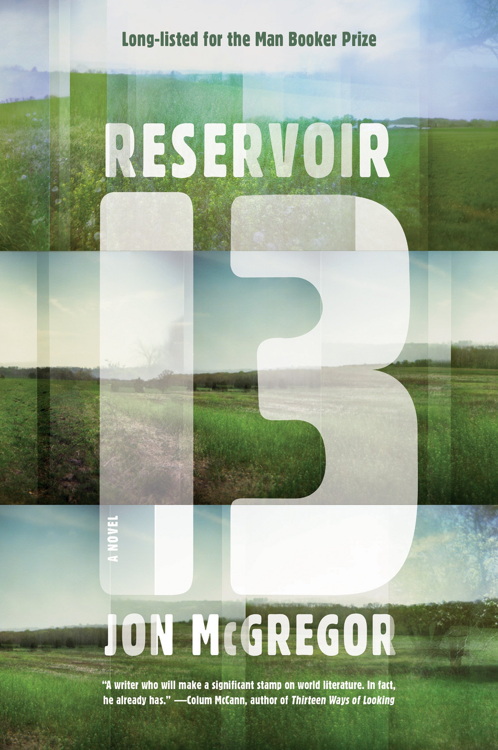 Amazoncom Reservoir 13 A Novel 9781936787708 Jon Mcgregor Books
