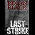 Last Strike (Unknown Identities Book 4)