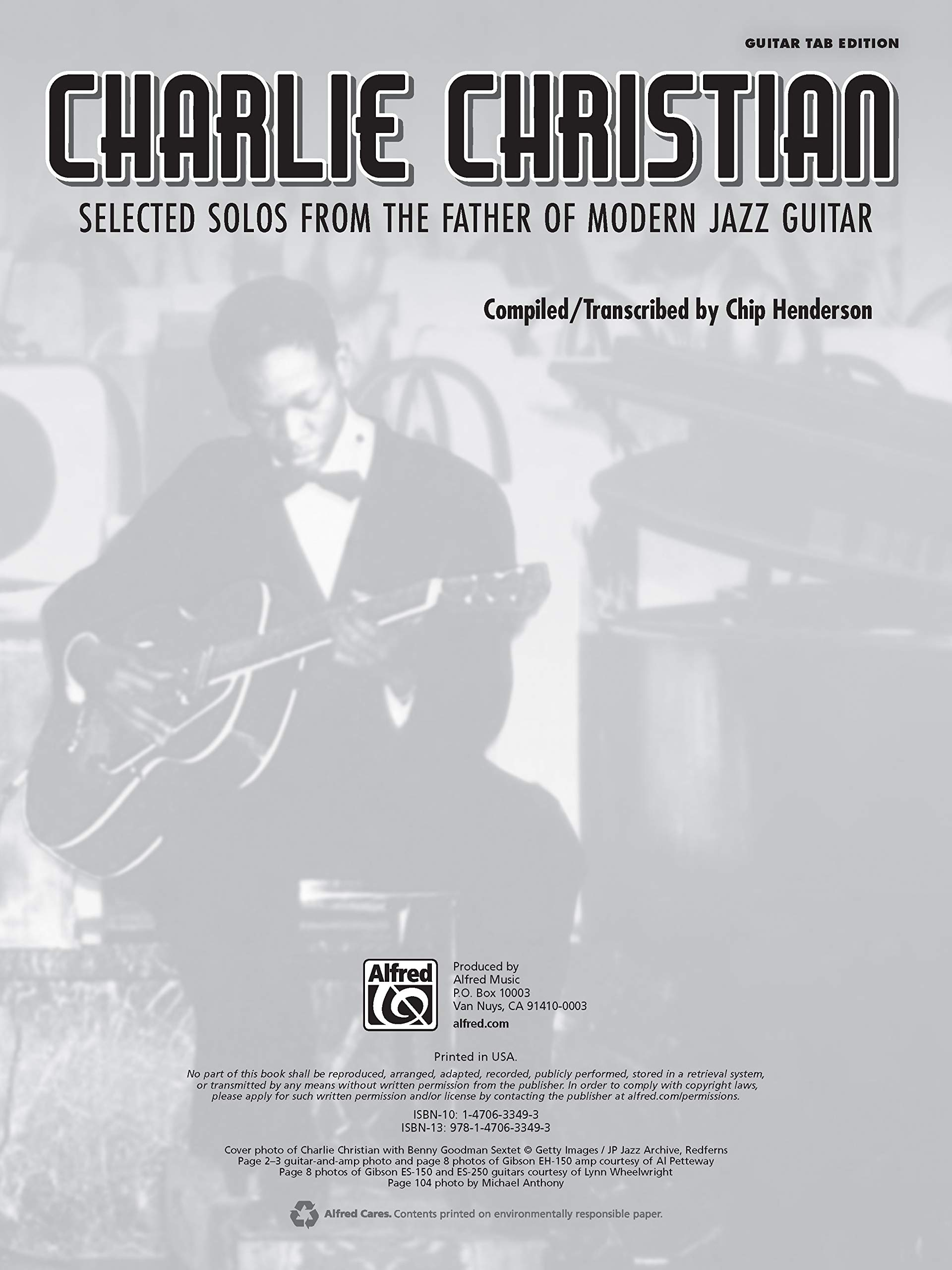 CHARLIE CHRISTIAN: Selected Solos from the Father of Modern ...