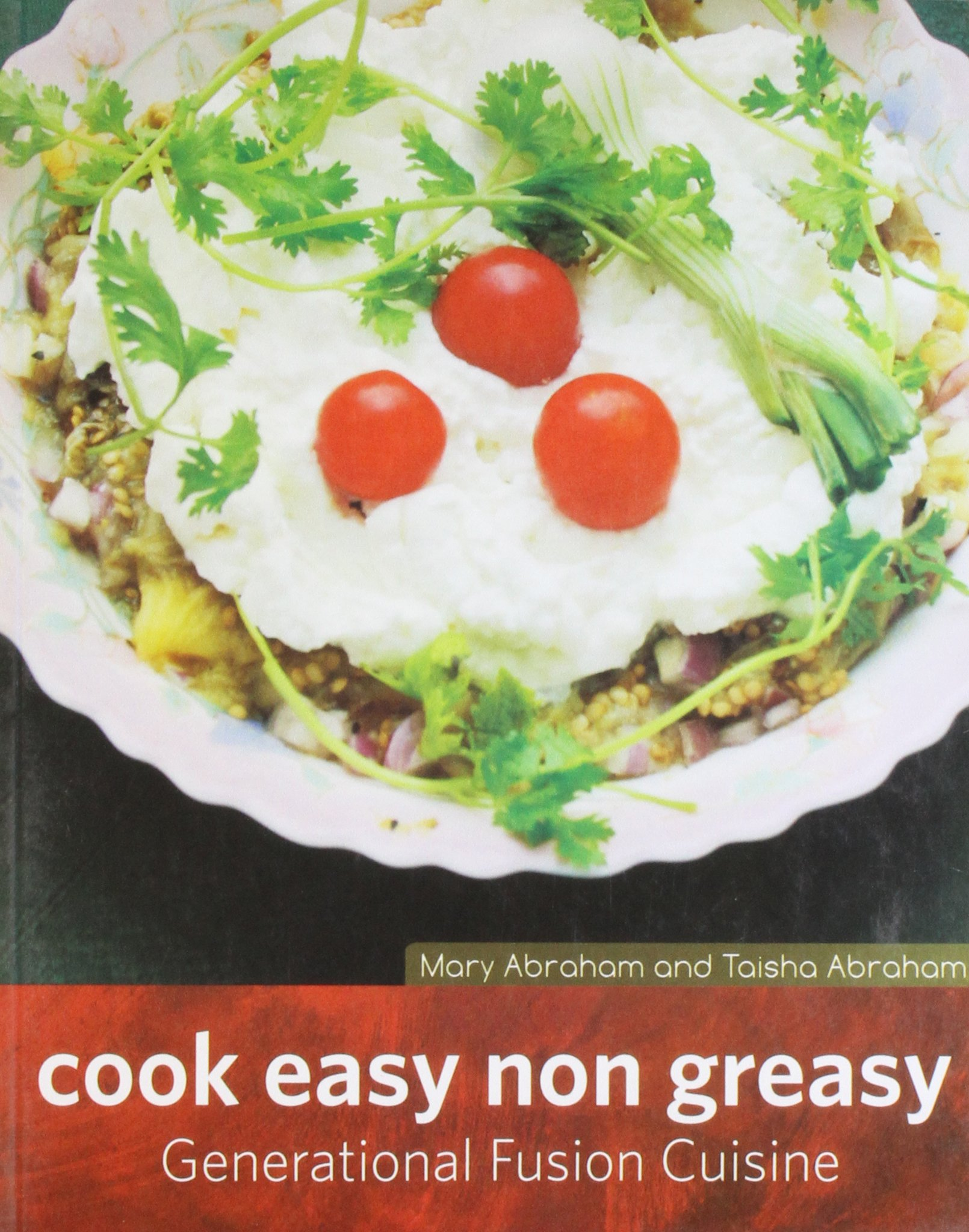 Download Cook Easy Non-Greasy: Generational Fusion Cuisine pdf epub