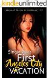 The Single Guy's First Angeles City Vacation: A travel guide to help guys get the most out of the nightlife in Angeles City on their trip