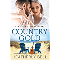 Country Gold: A Wilder Sisters series Standalone