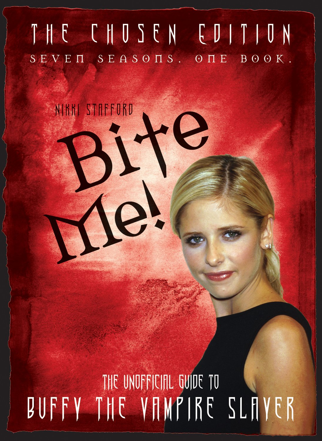 The 10th Buffyversary Guide to the World of Buffy the Vampire Slayer: Nikki  Stafford: 9781550228076: Books - Amazon.ca
