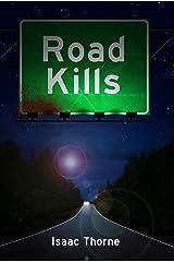 Road Kills: Short Tales of Dark Horror Kindle Edition