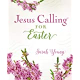 Jesus Calling for Easter: Padded hardcover, with full Scriptures