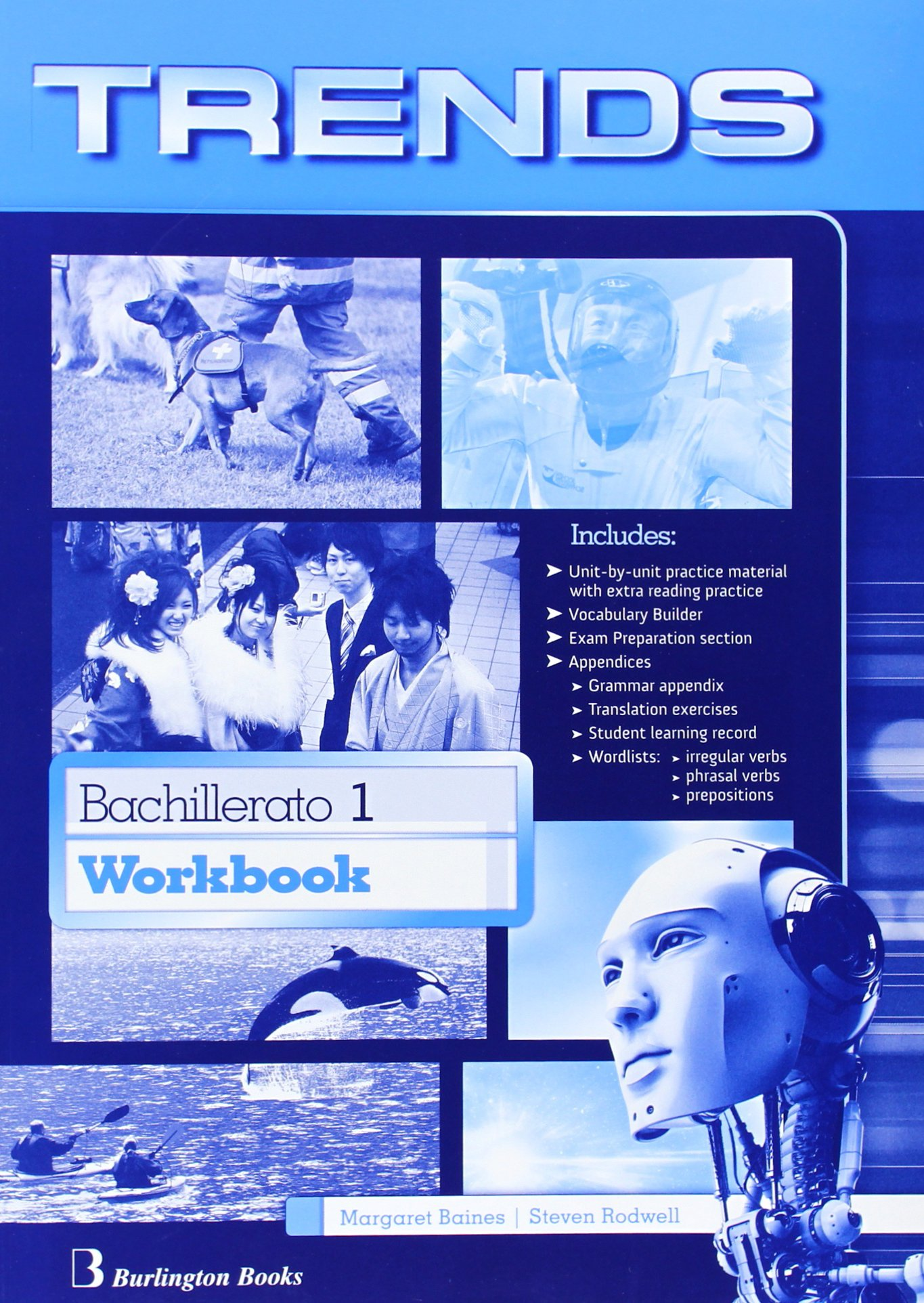 Trends 1. Workbook. Bachillerato 1 - Edition 2014 - 9789963510863 Tapa blanda – 29 abr 2014 Vv.Aa. Burlington 9963510868 YQ