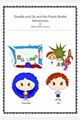Doodle and Do and the Plastic Bottle Adventures Kindle Edition