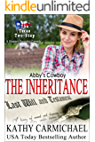 Abby's Cowboy: The Inheritance (The Texas Two-Step Series Book 7)