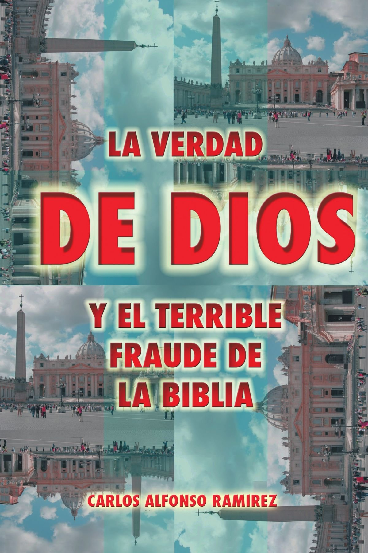 La Verdad De Dios Y El Terrible Fraude De La Biblia (Spanish ...