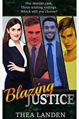 Blazing Justice: A Choose Your Own Romance Kindle Edition