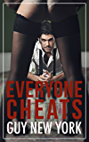 Everyone Cheats: Short stories of hotwives, cheaters, and plain old sluts