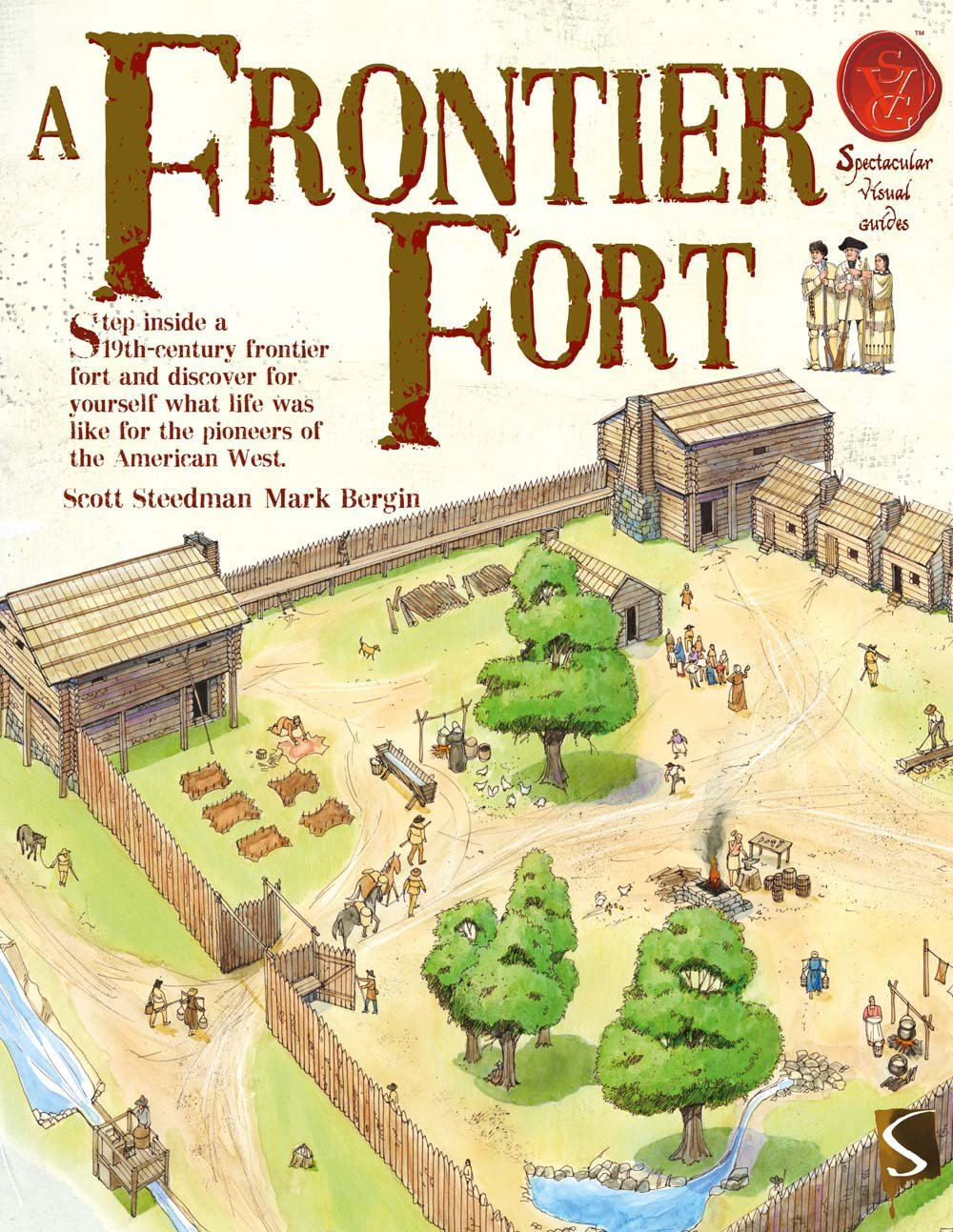 Download A Frontier Fort (Spectacular Visual Guides) PDF