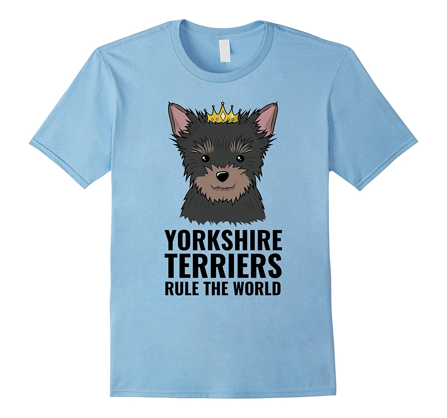Yorkshire Terriers Rule The World T-shirt Yorkie Dog Lovers-TH