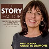 The Story Factor: 2nd Revised Edition